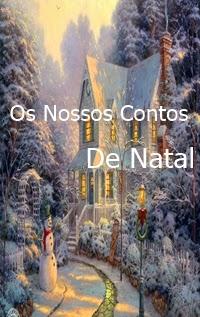 Os Nossos Contos de Natal, por Carla Barros