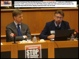 farm murder genocide complaint conference EuroMP Philip Claeys left and Transvaal AgriUnion Henk van de Graaf right FEB2 2012