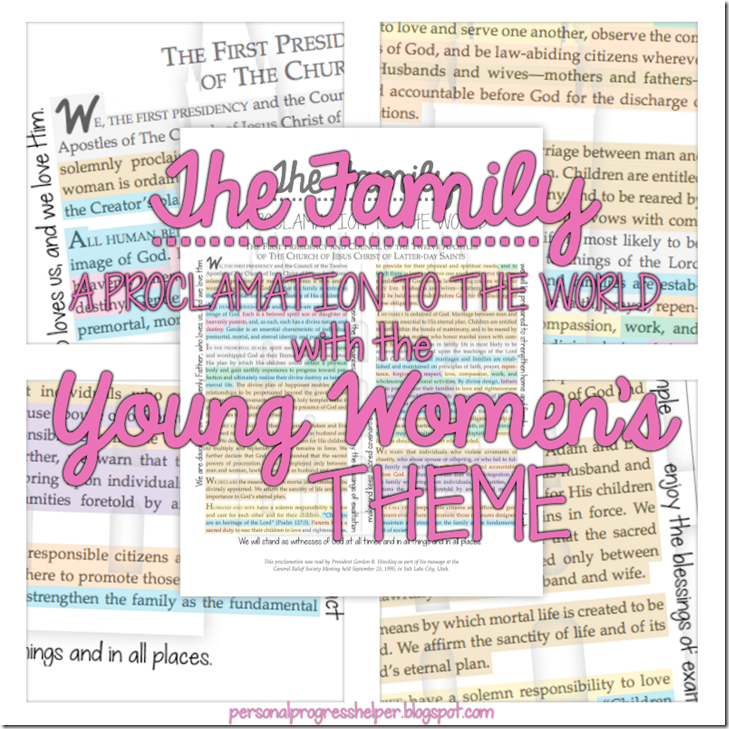 The Family: A Proclamation to the World with the Young Women's Theme