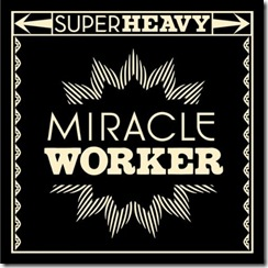 superheavy-miracle-worker1