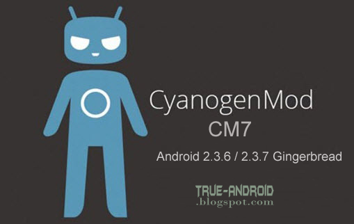 CM-7-Gingerbread-True-Android