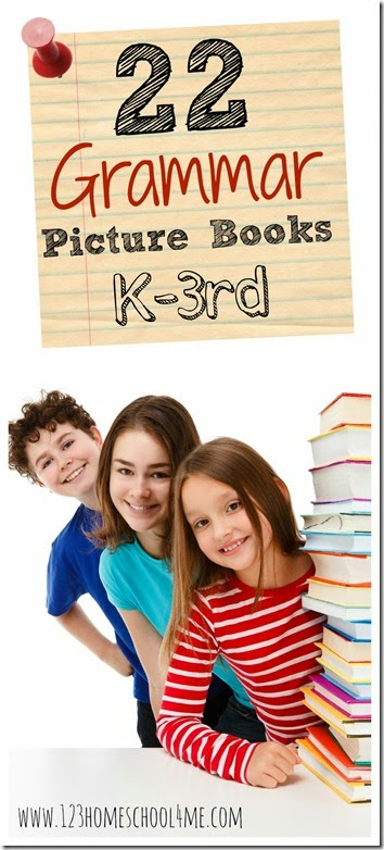 22 Grammar Picture Books for Kindergarten - 3rd Grade. So many really fun books for kids to help reinforce nouns, pronouns, verbs, homonyms, similes, suffixes, adverbs and more for homeschoolers