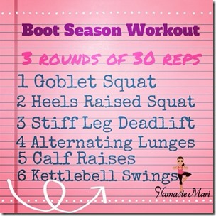 Boot season workout