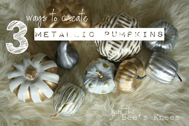 3 easy ways to create metallic pumpkins