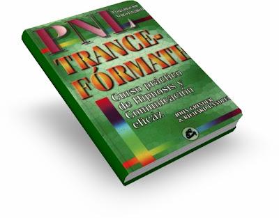 TRANCE FORMATE, John Grinder & Richard Bandler [ Libro ] – Curso Práctico de Hipnosis y Comunicación Eficaz con PNL