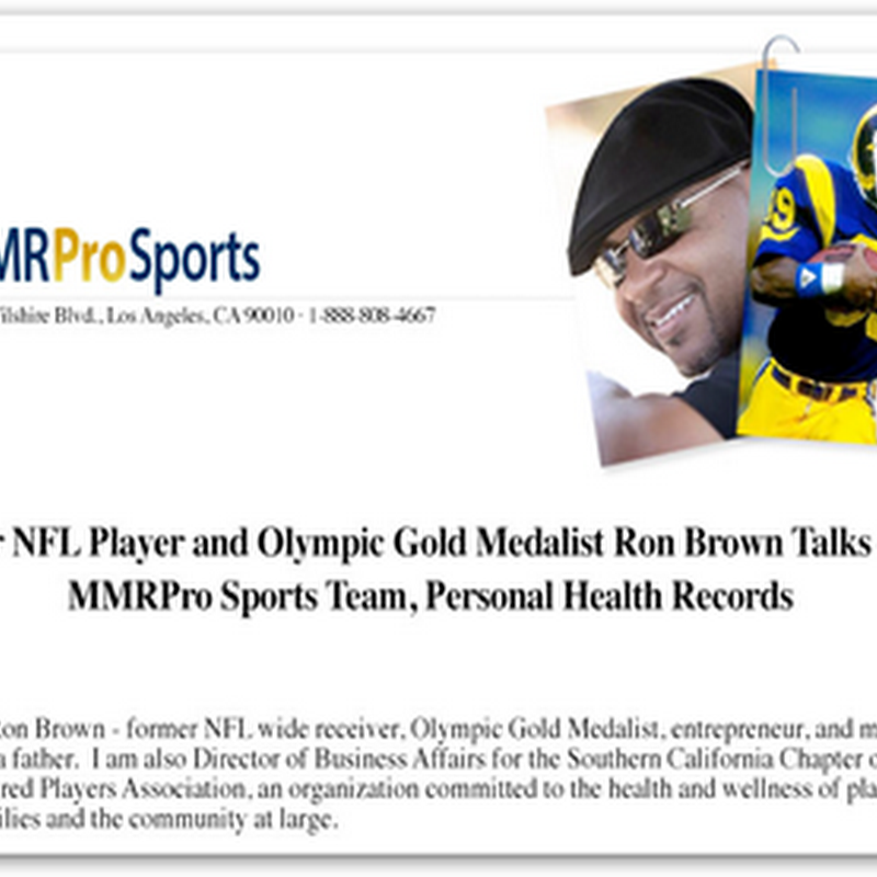 MMRGlobal Creates A Team of Former NFL Celebrities to Educate Consumers on the Benefits of Personal Health Records–Free Trial Offer For Those Signing Up With a Team Member At MyMedicalRecord.com