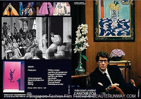 Singapore Fashion Flim Festival Yves Saint Laurent, Pierre Bergé – Lʻamour fou,  a film by Philippe Thorreton