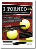 CARTEL I Torneo Universitario de Pádel en La Caja Mágica, Madrid 9-10 Noviembre 2013.