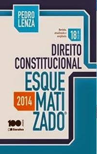 Direito Constitucional Esquematizado (18ª Ed. 2014), por Pedro Lenza