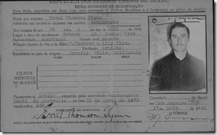 Eroll Flynn's 1940 Brazilian immigration card, promoting his movie, The Sea Hawk