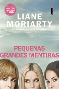 Pequenas Grandes Mentiras, por Liane Moriarty