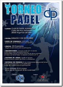 Torneo Dnivel Pádel en el Club de Pádel Almanzor (Arganda del Rey) el 3 de diciembre.