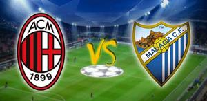 AC Milan vs Malaga