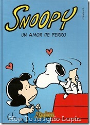 P00021 - Snoopy  - Un amor de perro.howtoarsenio.blogspot.com #2