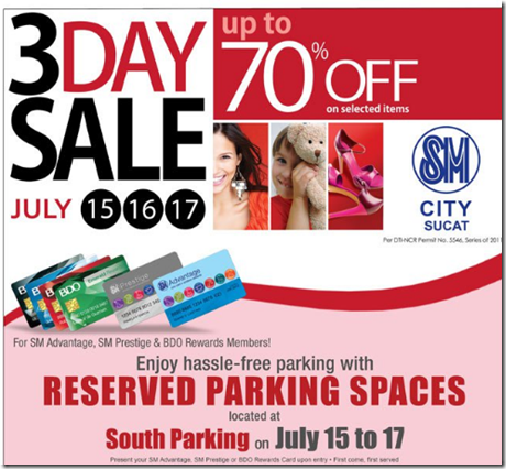 SM City Sucat 3-Day Sale July 15, 16 and 17 2011