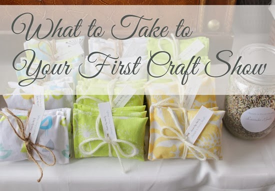What to Take to Your First Craft Show