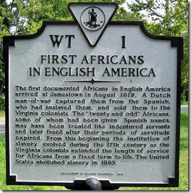 First Africans In English America - Marker WT-1