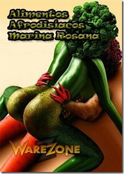 Alimentos Afrodisíacos - Marina Rosana Basso