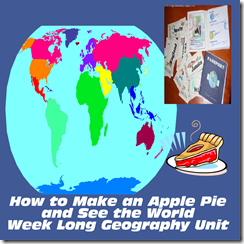 Week Long Geography Lesson Apple Pie and See the World