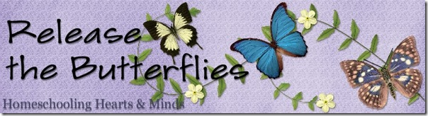 Release the Butterflies, free our kids from their cocoons @Homeschooling Hearts & Minds