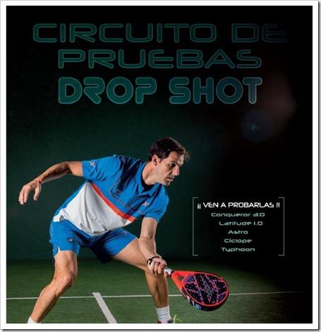 Circuito de Pruebas DROP SHOT, Colección 2015 ¿Te la vas a perder?