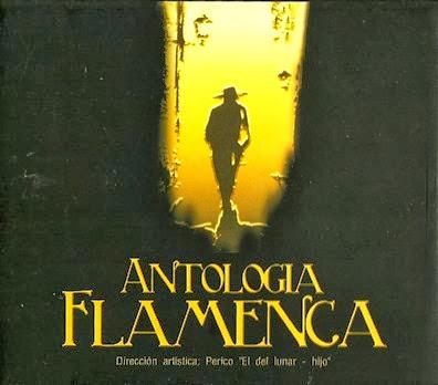 Antologia flamenca Perico del Lunar hijo 001