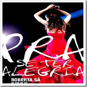 Roberta Sá Pra se Ter Alegria - Ao Vivo (frente)