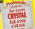 promocao Crystal ta em casa