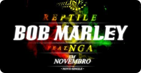 Reptile-Bob-Marley-Feat-Nga