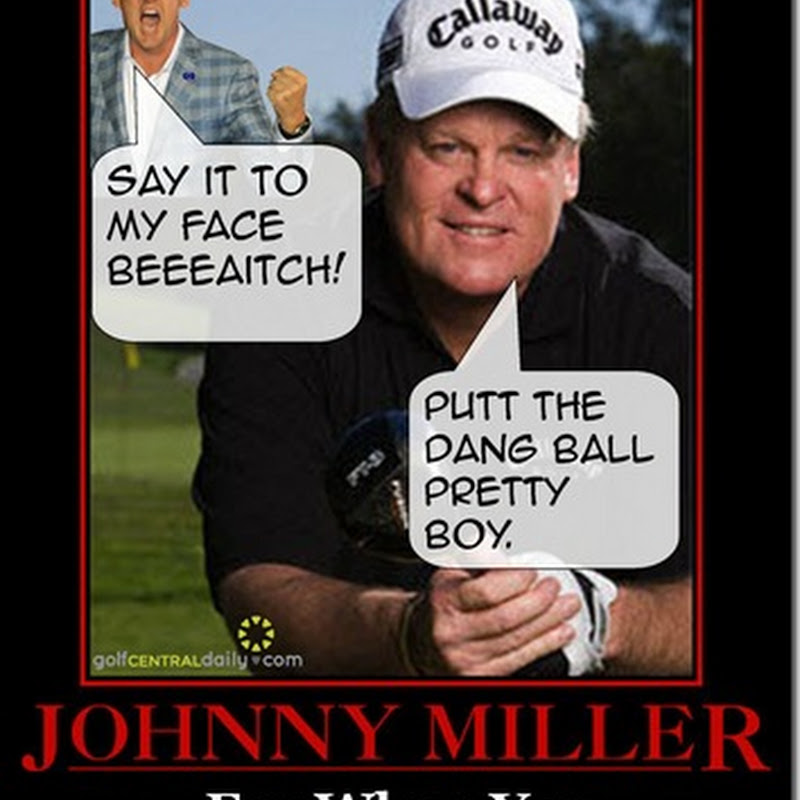 Ian Poulter Wouldn't Take That Long To Beat The Living Sh/t Out Of Johnny Miller