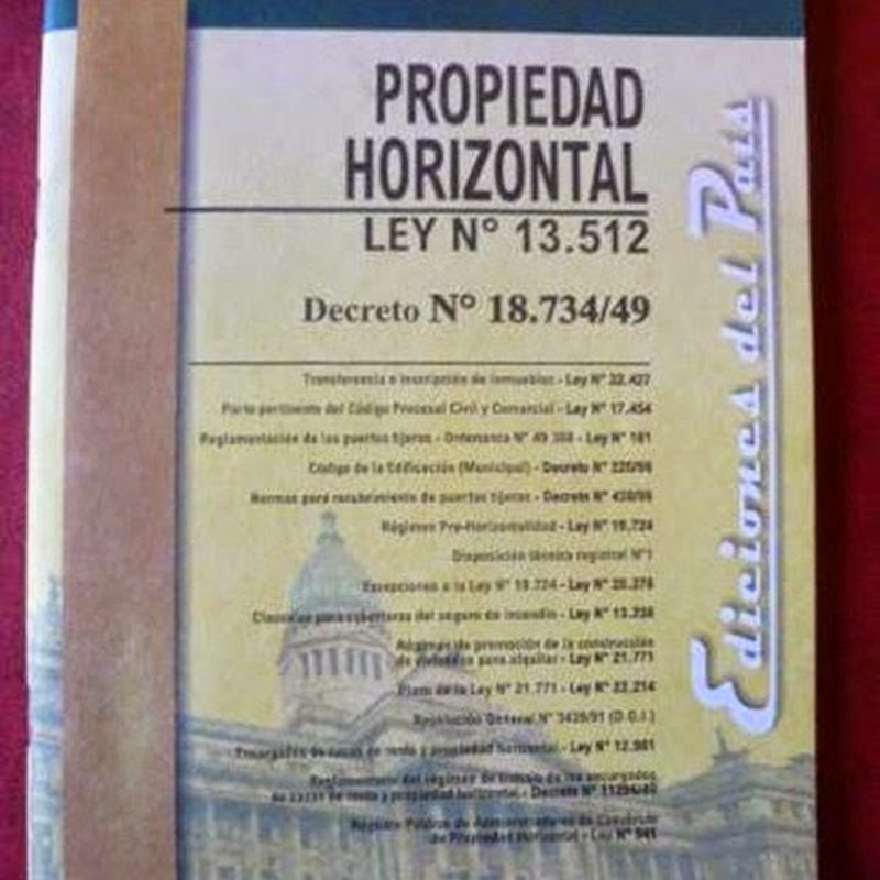 La ley 13512 incorpora al Código Civil el Régimen de la Propiedad Horizontal.