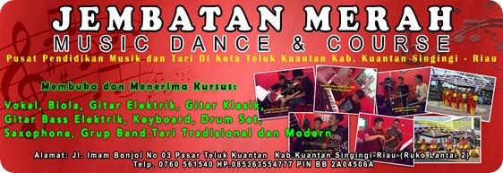 Jembatan Merah, JM Music & Dance Course, Pusat Pendidikan Musik dan Tari di Kuantan Singingi