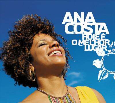 Ana Costa - Hoje é o Melhor Lugar