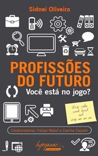 Profissões do Futuro, por Felipe Maluf