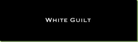 white guilt3