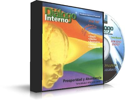 PROSPERIDAD Y ABUNDANCIA, Diálogo Interno (Inner Talk) [ Audio CD ] – Programa Subliminal para abrirse a la prosperidad y abundancia ilimitadas