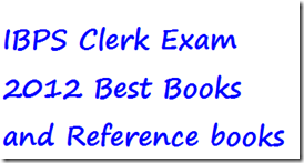 IBPS-Clerk-Exam-2012-Best-Books-and-Reference-books