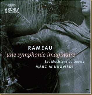 Minkowski Rameau Sinfonia imaginaria
