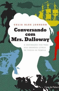 Conversando com Mrs. Dalloway – Celia Blue