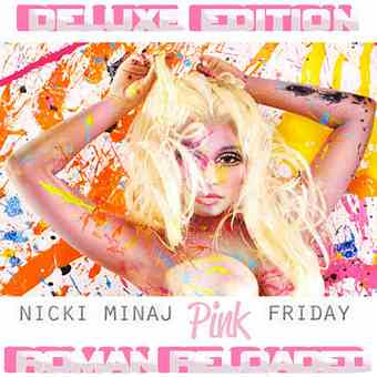 Nicki Minaj – Pink Friday Roman Reloaded – 2012