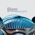 Slam_Collecting Data