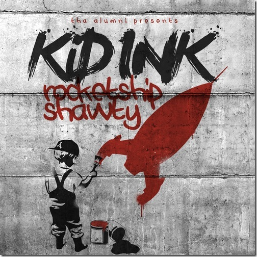 Kid_Ink_Rocketshipshawty-front-large_thumb[1]
