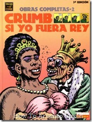 Robert Crumb  - Si yo fuera rey