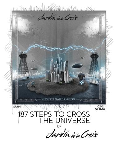 187 Steps to Cross the Universe by Jardin de la Croix