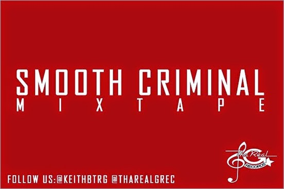 Smooth Criminal Mixtape is on the way