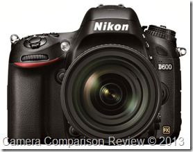 Nikon D600 Comparison Review
