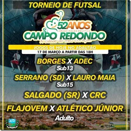17.03 - Futsal - 52 anos Campo Redondo - ADEC - LAURO MAIA - SERRANO - SALAGADO - CRC - FLAJOVEM - ATLETICO JUNIOR