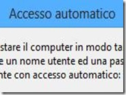 Avviare Windows 8 senza digitare la password di accesso all'account