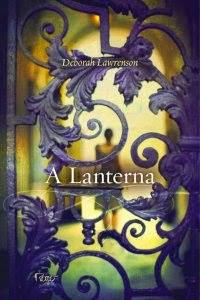 A Lanterna, por Deborah Lawrenson