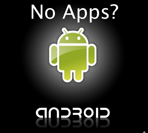 No good Android Apps?